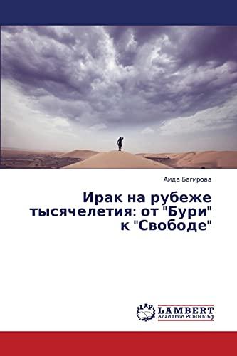 Irak Na Rubezhe Tysyacheletiya: OT Buri K Svobode: Aida Bagirova