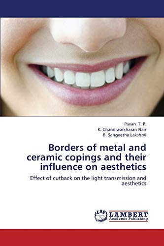 Borders of Metal and Ceramic Copings and: T. P. Pavan;
