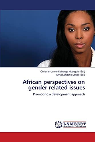 9783659446207: African perspectives on gender related issues: Promoting a development approach