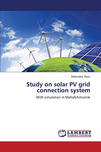 9783659446634: Study on solar PV grid connection system: With simulation in Matlab/Simulink