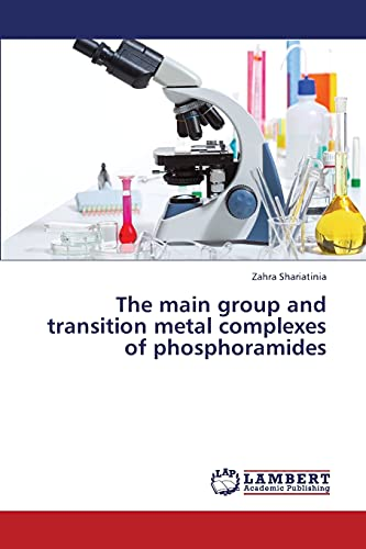 The main group and transition metal complexes of phosphoramides: Zahra Shariatinia