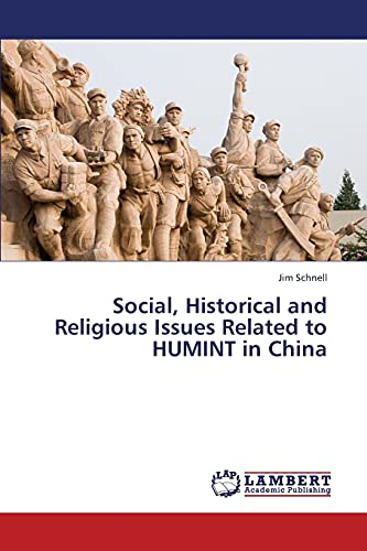 9783659447211: Social, Historical and Religious Issues Related to HUMINT in China