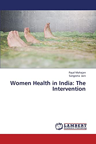 Women Health in India: The Intervention: Payal Mahajan