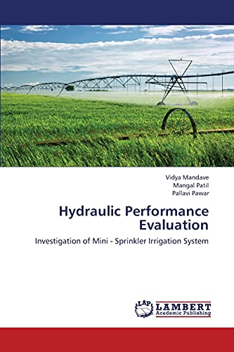 9783659451638: Hydraulic Performance Evaluation: Investigation of Mini - Sprinkler Irrigation System