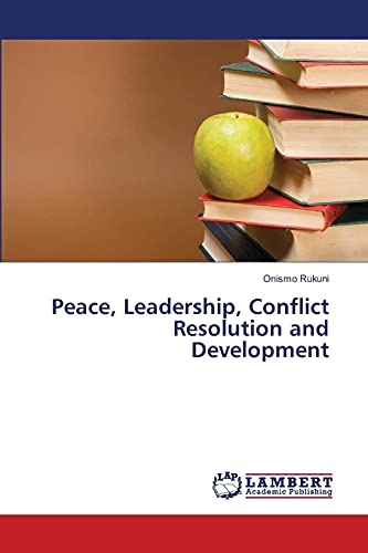 9783659454578: Peace, Leadership, Conflict Resolution and Development