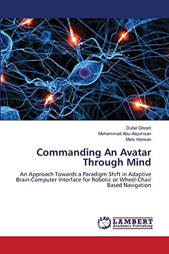 Commanding an Avatar Through Mind: Dullal Ghosh
