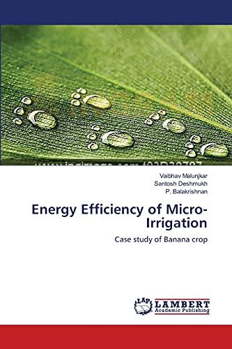 Energy Efficiency of Micro-irrigation: Malunjkar Vaibhav (author),
