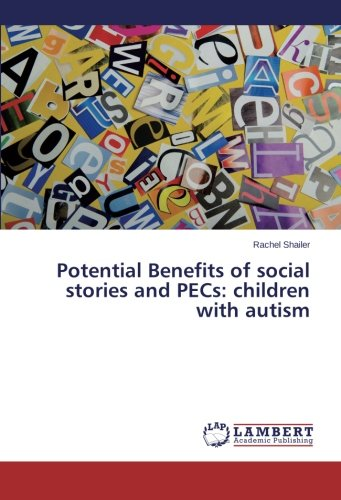 9783659459214: Potential Benefits of social stories and PECs: children with autism