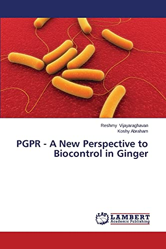 9783659460289: PGPR - A New Perspective to Biocontrol in Ginger