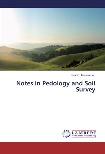 9783659462764: Notes in Pedology and Soil Survey