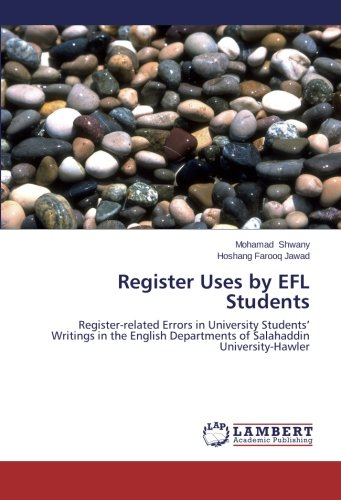 Register Uses by EFL Students: Mohamad Shwany