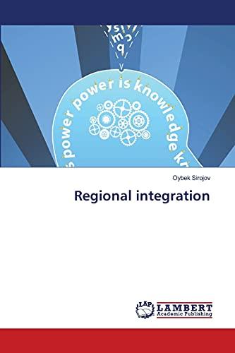 9783659463563: Regional Integration