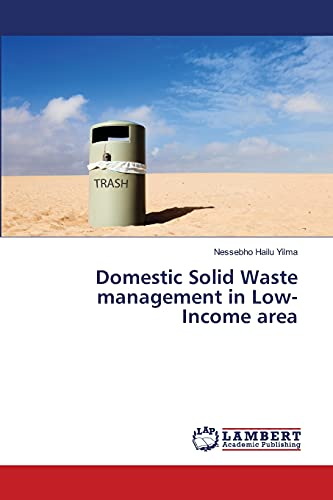 Domestic Solid Waste management in Low-Income area: Nessebho Hailu Yilma
