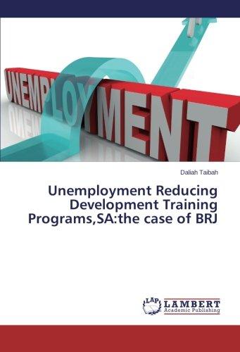 9783659465024: Unemployment Reducing Development Training Programs,SA:the case of BRJ