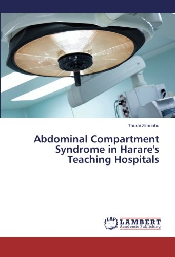 9783659467370: Abdominal Compartment Syndrome in Harare's Teaching Hospitals