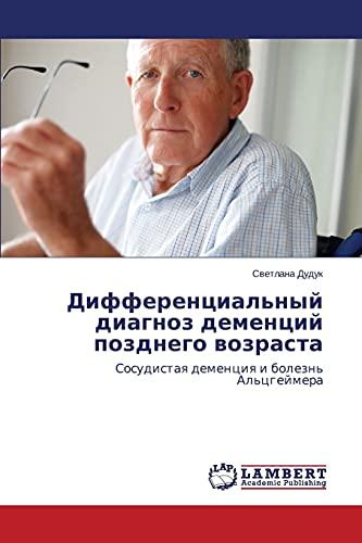 9783659468698: Differentsial'nyy Diagnoz Dementsiy Pozdnego Vozrasta