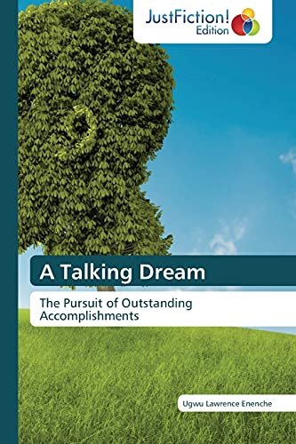 9783659470073: A Talking Dream: The Pursuit of Outstanding Accomplishments