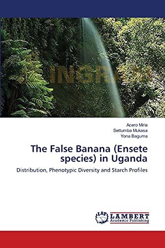 The False Banana Ensete Species in Uganda: Yona Baguma