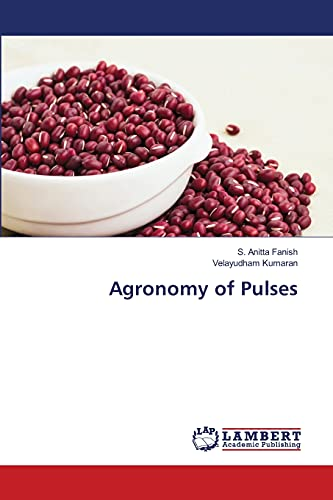 9783659474804: Agronomy of Pulses