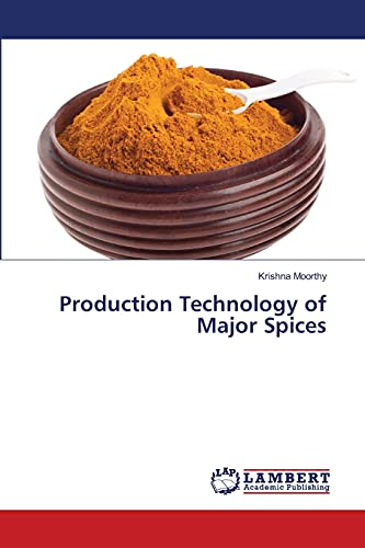 9783659475238: Production Technology of Major Spices