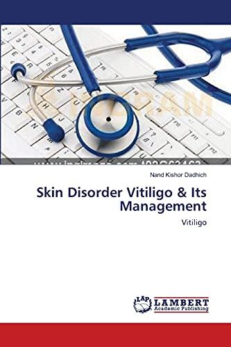 9783659475368: Skin Disorder Vitiligo & Its Management: Vitiligo