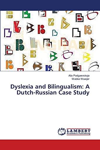 9783659476433: Dyslexia and Bilingualism: A Dutch-Russian Case Study
