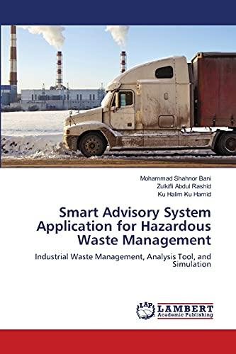 Smart Advisory System Application for Hazardous Waste