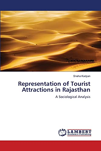 Representation of Tourist Attractions in Rajasthan: Kadyan Sneha (author)