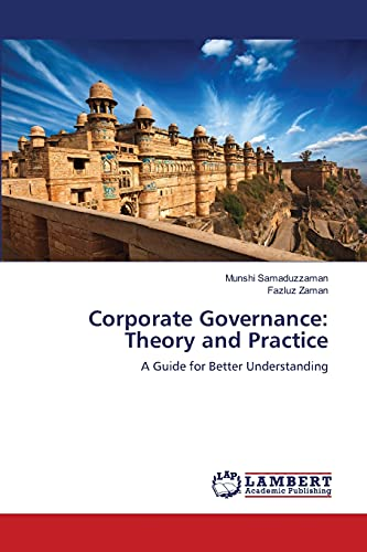 9783659479397: Corporate Governance: Theory and Practice: A Guide for Better Understanding