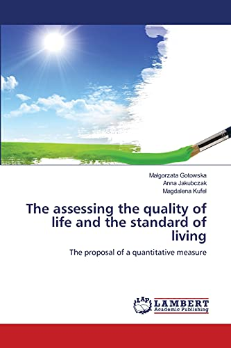 The assessing the quality of life and the standard of living: The proposal of a quantitative ...