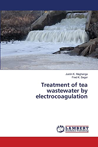 9783659483233: Treatment of tea wastewater by electrocoagulation