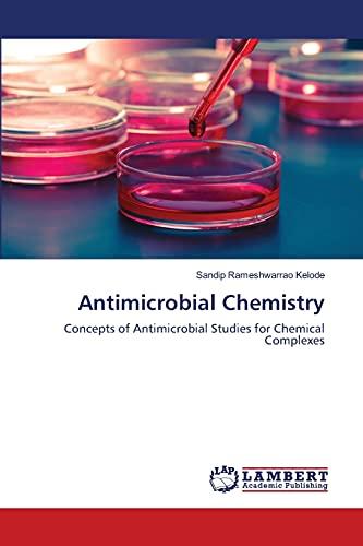 Antimicrobial Chemistry: Sandip Rameshwarrao Kelode