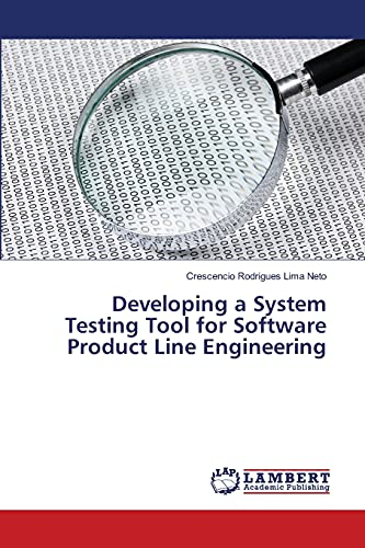 9783659483837: Developing a System Testing Tool for Software Product Line Engineering