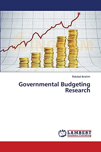 9783659484025: Governmental Budgeting Research