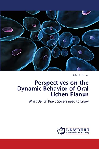 Perspectives on the Dynamic Behavior of Oral: Kumar, Nishant