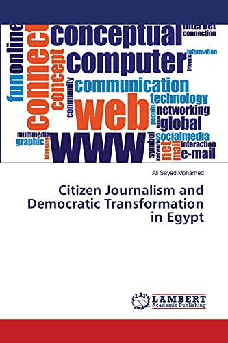Citizen Journalism and Democratic Transformation in Egypt: Ali Sayed Mohamed