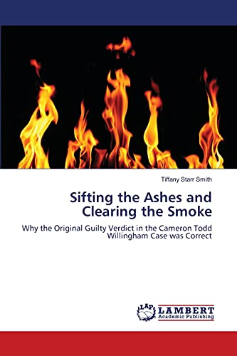 Sifting the Ashes and Clearing the Smoke: Tiffany Starr Smith