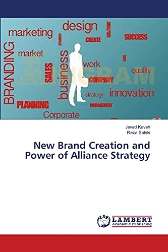 9783659489303: New Brand Creation and Power of Alliance Strategy
