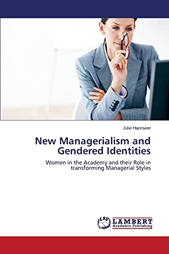 New Managerialism and Gendered Identities: Julie Harrower