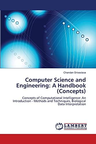 Computer Science and Engineering: A Handbook (Concepts): Chandan Srivastava
