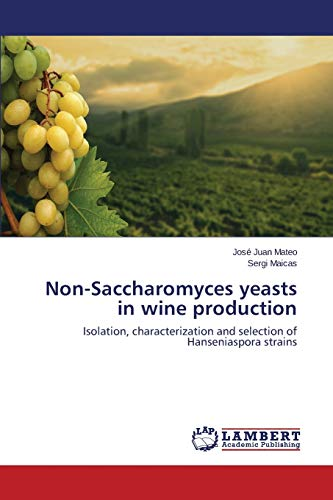 9783659490811: Non-Saccharomyces yeasts in wine production