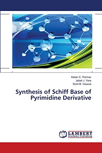 9783659491429: Synthesis of Schiff Base of Pyrimidine Derivative