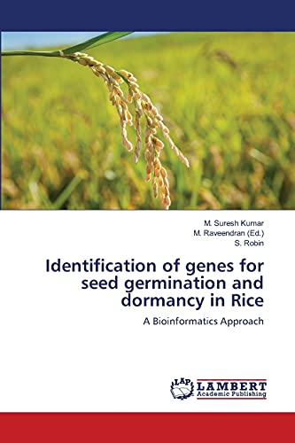9783659491795: Identification of genes for seed germination and dormancy in Rice: A Bioinformatics Approach