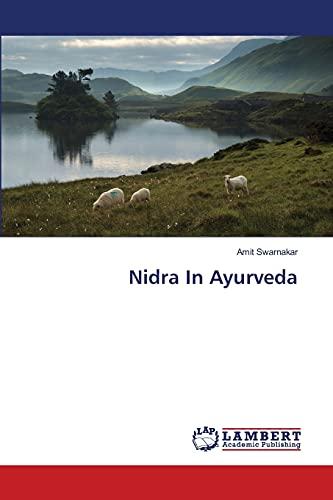 Nidra In Ayurveda: Amit Swarnakar