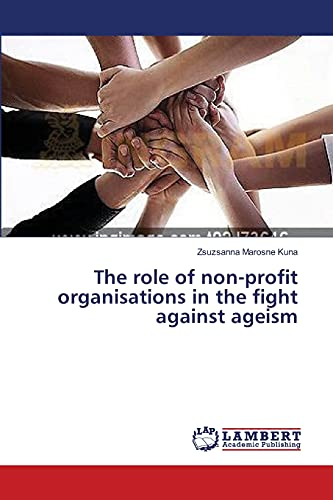 The role of non-profit organisations in the fight against ageism: Marosne Kuna Zsuzsanna