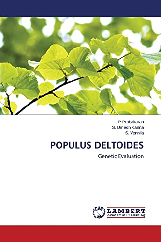 9783659493935: Populus Deltoides: Genetic Evaluation