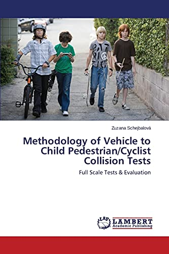 Methodology of Vehicle to Child PedestrianCyclist Collision Tests: Zuzana Schejbalov