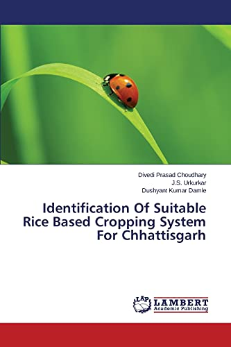 9783659494550: Identification Of Suitable Rice Based Cropping System For Chhattisgarh