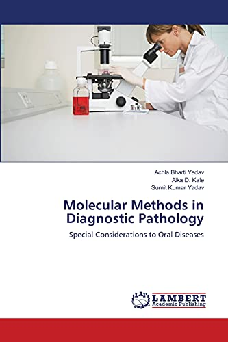 Molecular Methods in Diagnostic Pathology (Paperback): Yadav Achla Bharti,