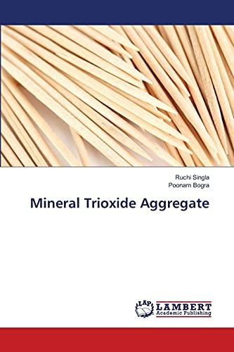 9783659499173: Mineral Trioxide Aggregate